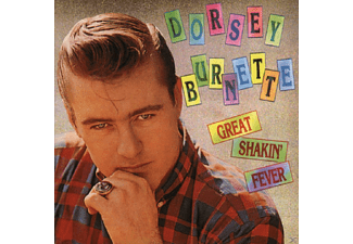Dorsey Burnette - Great Shakin` Fever - (CD)