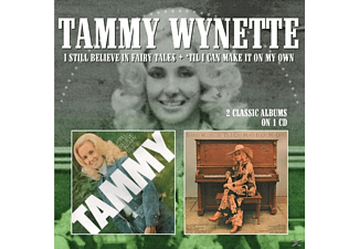 Tammy Wynette - I Still Believe In Fairy Tales/'Til I Can Make It On My Own [CD]