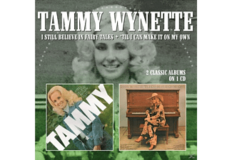 Tammy Wynette - I Still Believe In Fairy Tales/'Til I Can Make It On My Own - (CD)