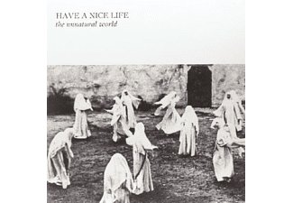 Have A Nice Life - The Unnatural World [Vinyl]