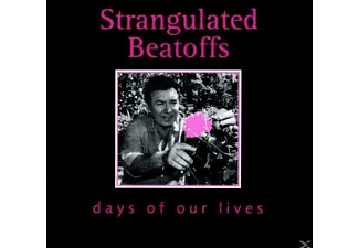 Strangulated Beatoffs - Days Of Our Lives [CD]