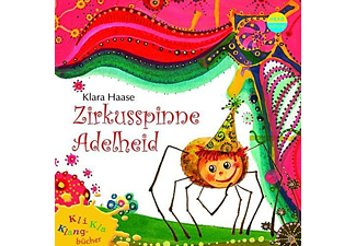 Zirkusspinne Adelheid - (CD)