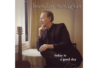 Brendan Monaghan - Today Is A Good Day - (CD)