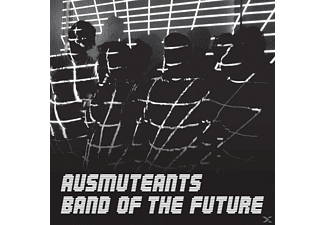 Ausmuteants - Band Of The Future [CD]