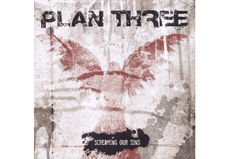 Plan Three - Screaming Our Sins [CD]