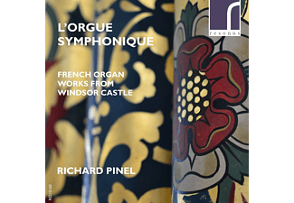 Richard Pinel - L'Orgue Symphonique-French Organ Works From - (CD)