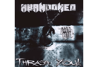 The Abandoned - Thrash You [CD]