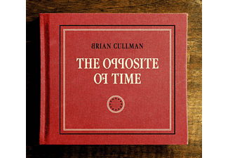 Brian Cullman - The Opposite Of Time [CD]