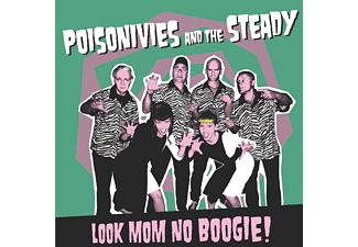 Poisonivies And The Steady - Look Mom No Boogie! - (CD)