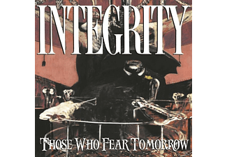 Integrity - Those Who Fear Tomorrow (25th Anniv [CD]