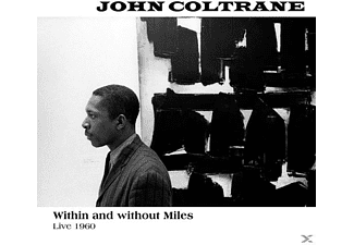 John Coltrane - Within & Without Miles,Live 1960 - (Vinyl)