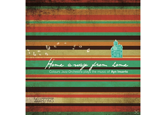 Colours Jazz Orchestra - Home Away From Home-The Music Of Ayn Inserto - (CD)