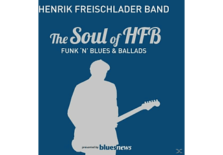 Henrik Freischlader Band - The Soul Of Hfb-Funk  N  Blues & Ballads - (Vinyl)