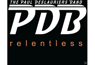 Paul -band- Deslauriers - Relentless - (CD)