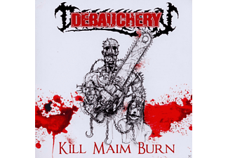 Debauchery - Kill Maim Burn [CD]