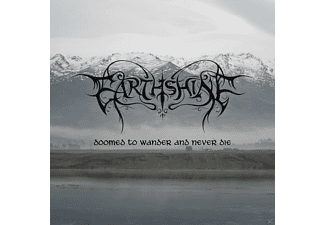 Earthshine - Doomed To Wander And Never Die - (CD)