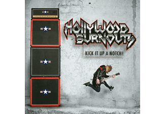 Hollywood Burnouts - Kick It Up A Notch! - (CD)