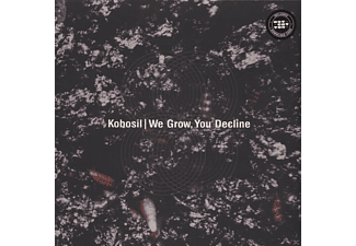 Kobosil - We Grow, You Decline (2lp) - (Vinyl)