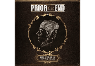 Prior The End - The Worst Is Yet To Come - (CD)