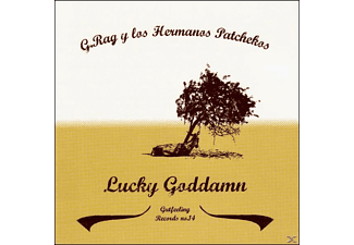 G.Rag Y Los Hermanos Patchekos - Lucky Goddamn [CD]