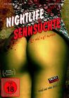 Nightlife Sehnsüchte - Er schlägt zurück (Uncut...