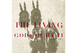 The Living Gods Of Haiti - Bone Dry [CD]