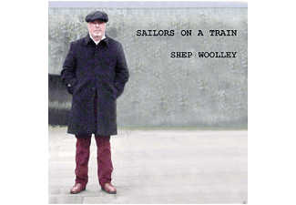 Shep Woolley - Sailors On A Train [CD]