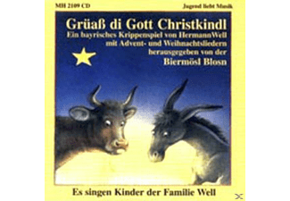 Michael (Mike) Well, Christoph (Stropherl) Well, Hans(i) Well - Grüass Di Gott Christkindl [CD]