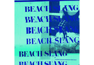 Beach Slang - A Loud Bash of Teenage Feeling [CD]