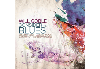 Will Goble - Consider The Blues [CD]