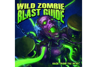 Wild Zombie Blast Guide - Back From The Dead [CD]