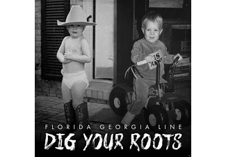Florida Georgia Line - Dig Your Roots - (CD)