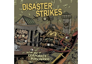 Disaster Strikes - In The Age Of Corporate Personhood - (LP + Download)