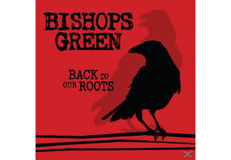 Bishops Green - Back To Our Roots [CD]