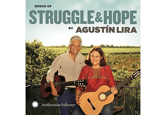 Agustin Lira & Alma - Songs of Struggle & Hope - (CD)
