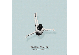 Boston Manor - Be Nothing [CD]