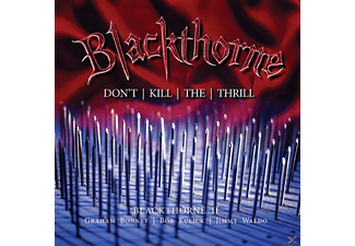 Blackthorne - II-Don't Kill The Thrill (2CD Deluxe Edition) - (CD)