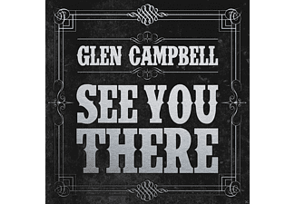 Glen Campbell - See You There - (CD)