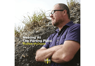 Thollern Mcdonas - Meeting At The Parting Place - (CD)
