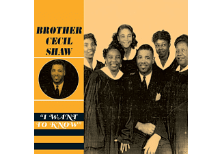Brother Cecil Shaw - I Want To Know - (CD)
