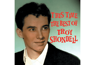 Troy Shondell - This Time - The Best Of Troy Shondell - (CD)