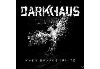Darkhaus - When Sparks Ignite [CD]