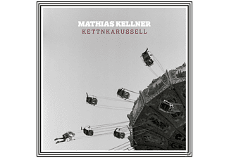 Mathias Kellner - Kettnkarussell [CD]