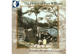 Chris Ensemble Norman - The Flower Of Port Williams - (CD)