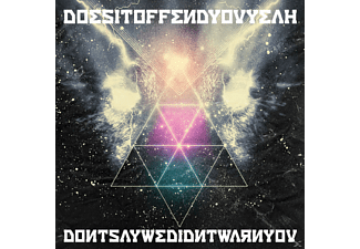 Yeah? Does It Offend You - Don't Say We Didn't Warn You [CD]