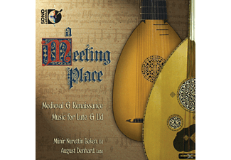 BEKEN,MÜNIR NURETTIN & DENHARD,AUGUST - Meeting Place: Medieval & Renaissance Music For Lute & Ud - (CD)