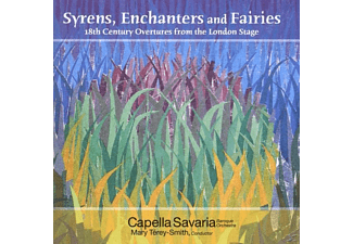 Capella Savaria, Mary Thery-smith - Syrens,Enchanters And Fairies - (CD)