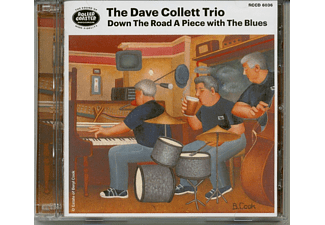 The Dave Collett Trio - Down The Road A Piece With The Blues - (CD)