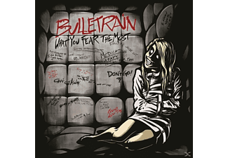 Bulletrain - What You Fear The Most - (CD)
