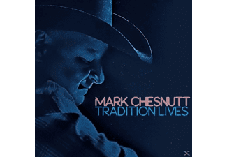 Mark Chesnutt - Tradition Lives - (CD)